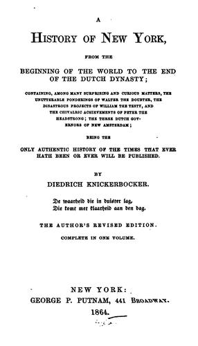 Download A history of New York from the beginning of the world to the end of the Dutch dynasty