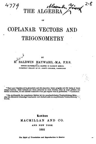 The algebra of coplanar vectors and trigonometry.