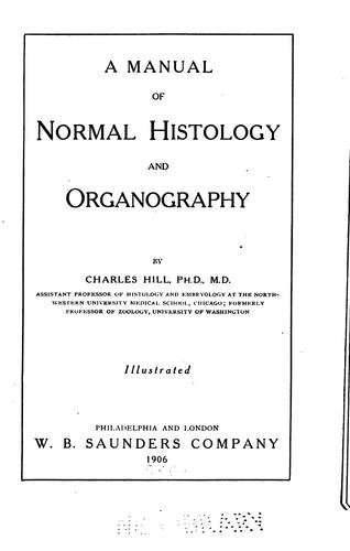Download A manual of normal histology and organography.