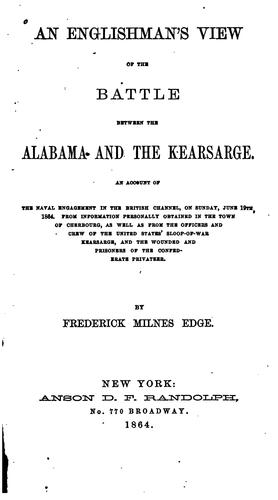 Download An Englishman's view of the battle between the Alabama and the Kearsarge.