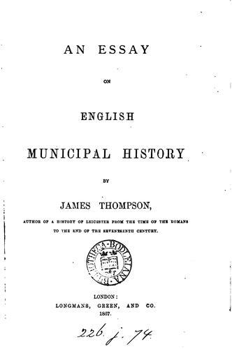 An essay on English municipal history.