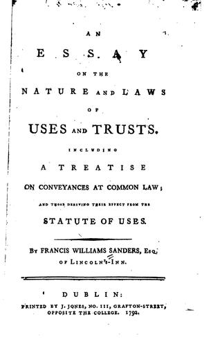 Download An essay on the nature and laws of uses and trusts.