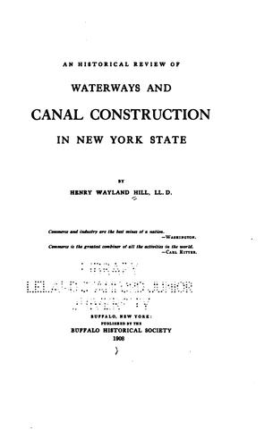 An historical review of waterways and canal construction in New York state