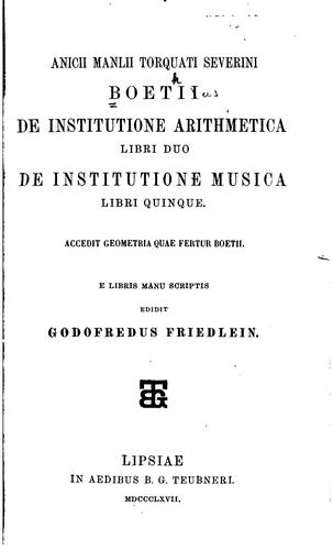 Download Anicii Manlii Torquati Severini Boetii De institutione arithmetica libri duo
