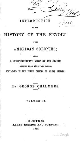 Download An introduction to the history of the revolt of the American colonies