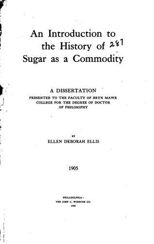An introduction to the history of sugar as a commodity