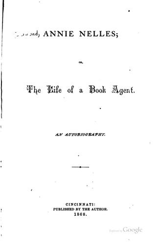 Annie Nelles, or, The life of a book agent