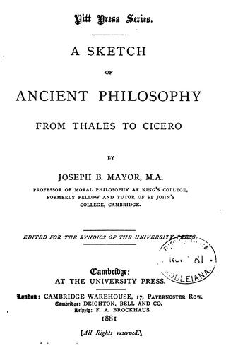 A sketch of ancient philosophy from Thales to Cicero.