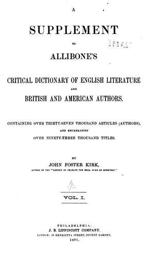 Download A supplement to Allibone's Critical dictionary of English literature and British and American authors.