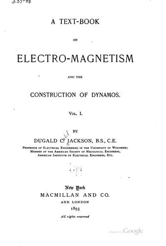 Download A text-book on electro-magnetism and the construction of dynamos.