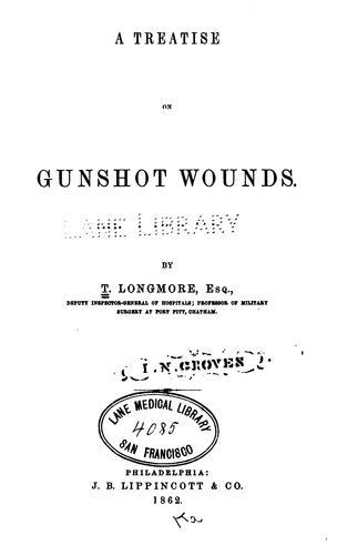 A treatise on gunshot wounds.