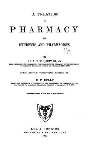 A treatise on pharmacy for students and pharmacists