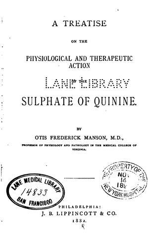 Download A treatise on the physiological and therapeutic action of the sulphate of quinine.