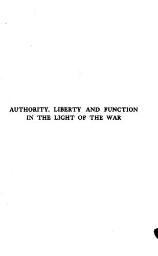 Download Authority, liberty and function in the light of the war
