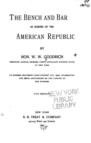 Download The bench and bar as makers of the American republic