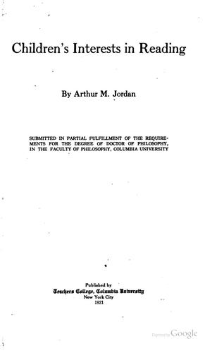 Children's interests in reading by Arthur Melville Jordan