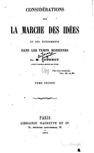 Considérations sur la marche des idées et des événements dans les temps modernes