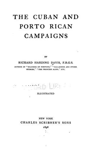 The Cuban and Porto Rican campaigns