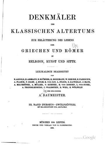 Download Denkmäler des klassischen Altertums zur Erläuterung des Lebens der Griechen und Römer in Religion, Kunst, und Sitte.