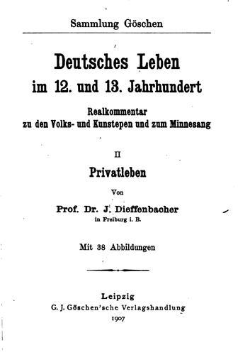 Download Deutsches leben im 12. und 13. jahrhundert