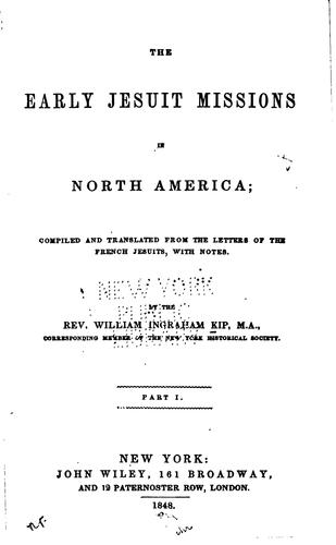 Download The early Jesuit missions in North America