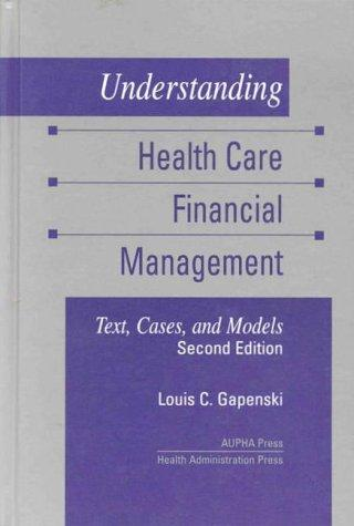Download Understanding health care financial management