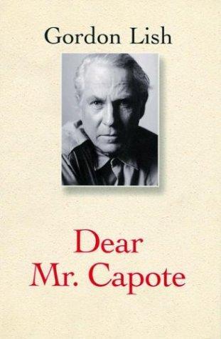 Dear Mr. Capote