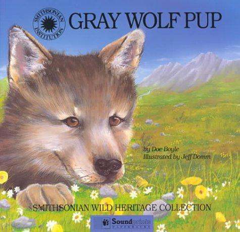 Download Gray Wolf Pup (Smithsonian Wild Heritage Collection)