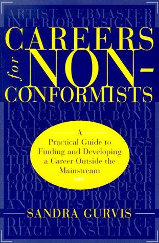 Careers for Nonconformists
