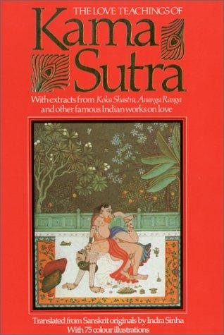 The love teachings of Kama sutra by Vātsyāyana.