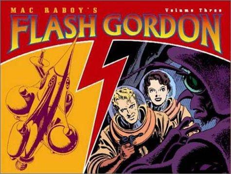 Mac Raboy's Flash Gordon Volume 3 (v. 3), Raboy, Mac; Raboy, Mac (Illustrator)