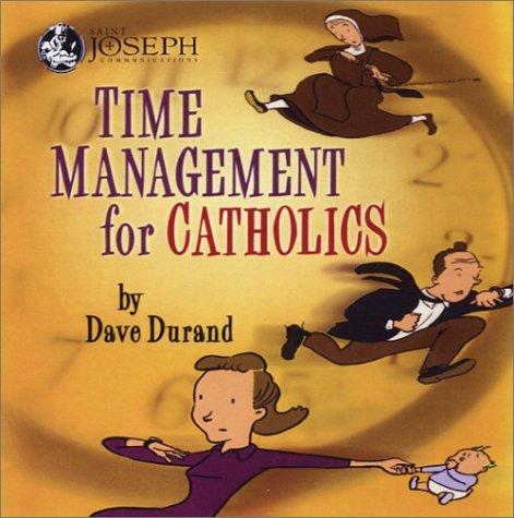 Download Time Management for Catholics
