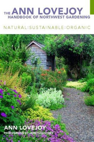 Download The Ann Lovejoy Handbook of Northwest Gardening