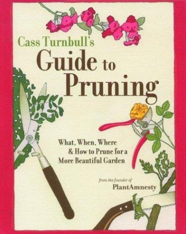 Download Cass Turnbull's Guide to Pruning