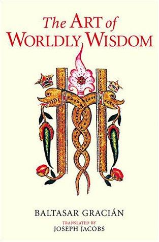 Download The Art of Worldly Wisdom