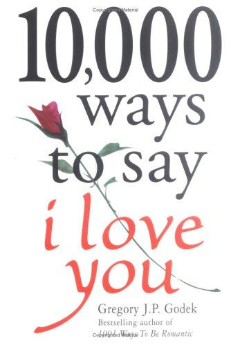 Download 10,000 ways to say I love you