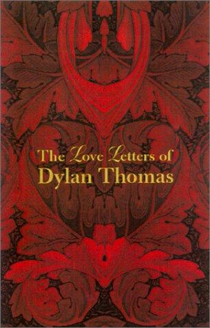 Download The love letters of Dylan Thomas.