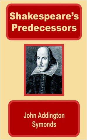 Download Shakespeare's Predecessors in the English Drama