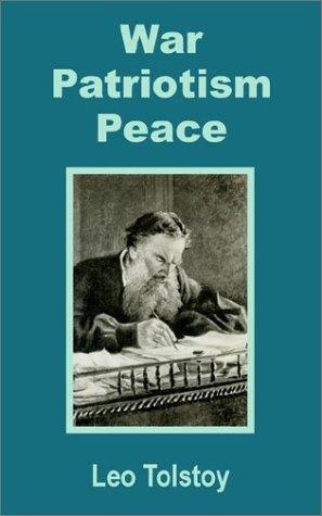War, Patriotism, Peace
