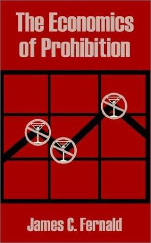 Download The Economics of Prohibition