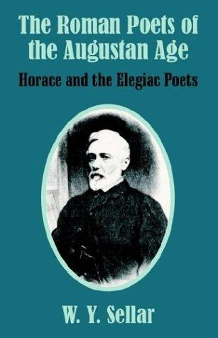 Download The Roman Poets of the Augustan Age