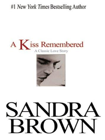 Download A kiss remembered