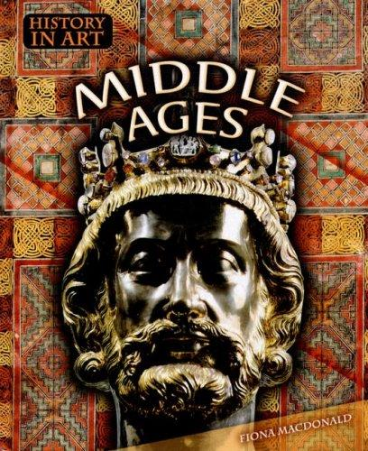 Download Middle Ages (History in Art)