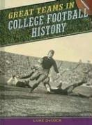 Great Teams in College Football History (Great Teams)