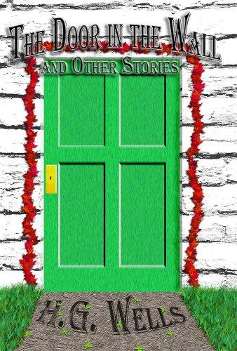 The Door in the Wall and Other Stories (Wheelman Press Classics)