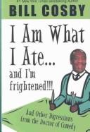 I am what I ate– and I'm frightened!!!
