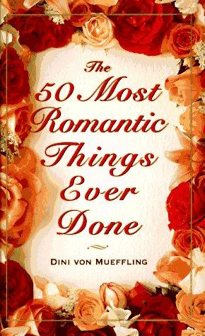 Download The 50 most romantic things ever done