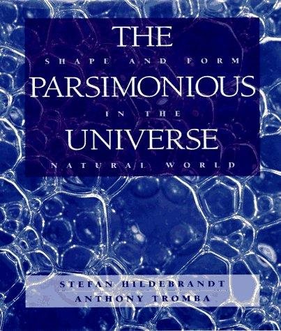 Image for The Parsimonious Universe: Shape and Form in the Natural World
