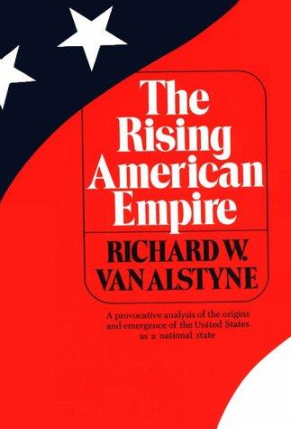 Download The rising American empire