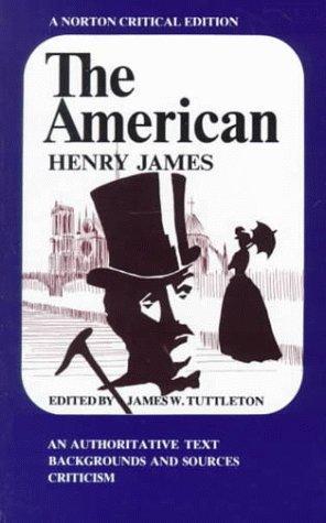 The American (Norton Critical Edition)